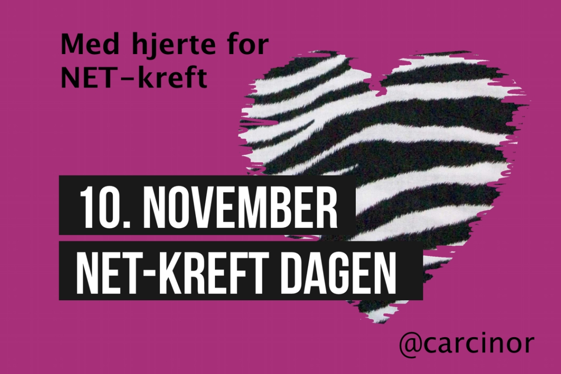 Med hjerte for NET-kreft: 10. november NET-kreft dagen.